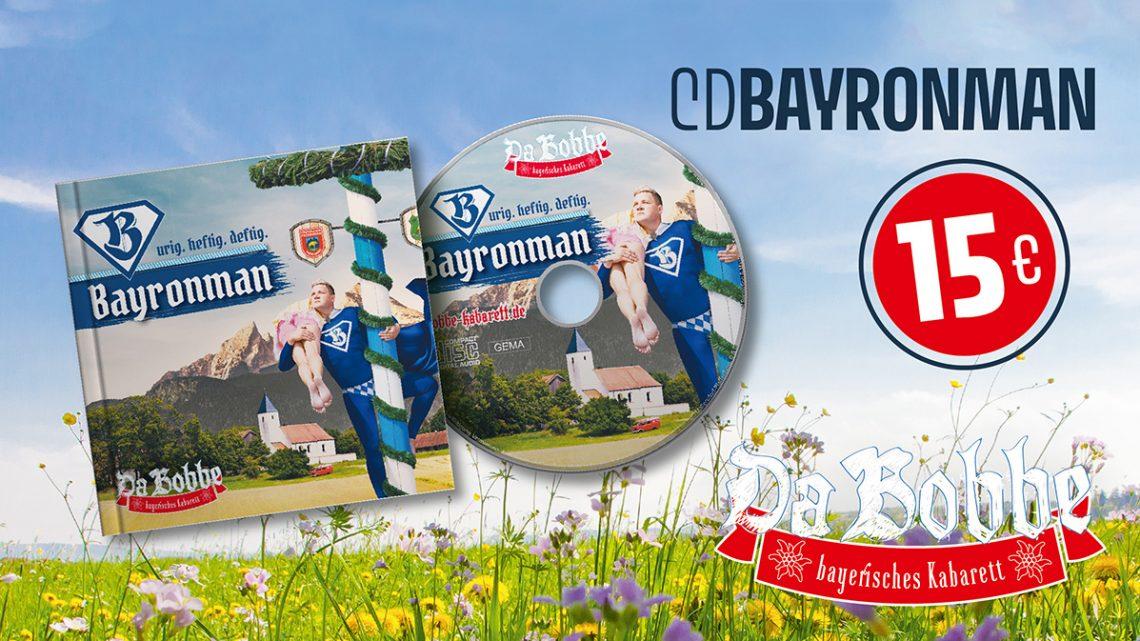 """NEU """"Bayronman"""" CD Jetzt vorbestellen"""